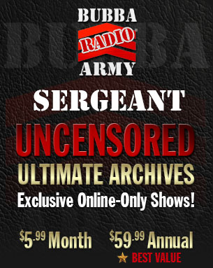 Sign Up for Bubba Army Sergeant Now